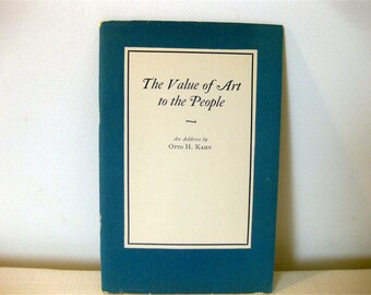 The Value of Art to the People, Otto H. Kahn - Rare 1924 Original Print in Pristine Condition