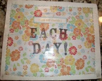 Each Day Medium Decorative Tile