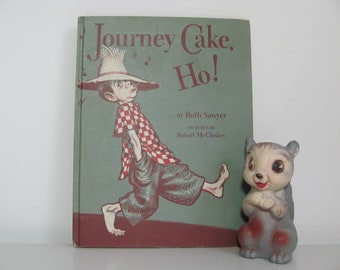 Ruth Sawyer And Robert McCloskey Picture Book Journey Cake, Ho 1953 Vintage Children's Picture Book