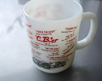 Like New Condition Vintage Fire King CB'er  Mug