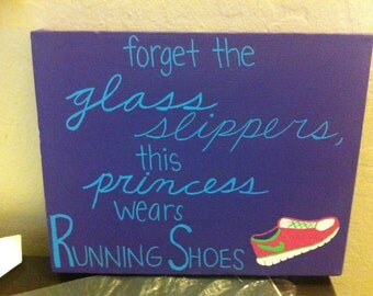"""Painting """"Forget the glass slippers, this princess wears running shoes"""" 8x10 Canvas"""