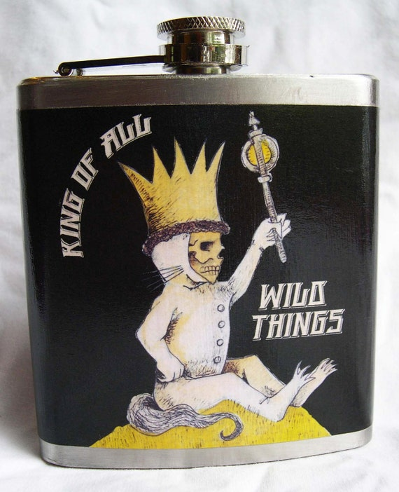Hip Flask, Boyfriend Gift, Gifts for Him, Funny, King of all Wild Things,  Day of the Dead style, Whisky, Beer, Drinking Gag Gift