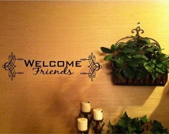 Welcome Friends Vinyl Wall Art Decal