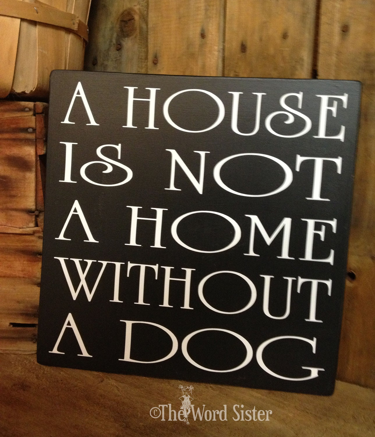 Dog sign dog wood decor signs about dogs a house is for Lovers home