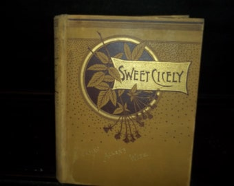 Antique book Sweet Cicely by Josiah Allen 1887