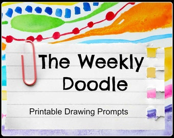 The Weekly Doodle:  a PDF packet of 11 Printable Drawing Prompts for Teachers