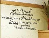 A Friend Someone Who Knows Song in Friendship Vinyl Lettering Decoration Quote Large Wall Decal Saying Sticker Art Mural Decor FR1
