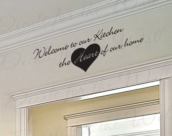 Welcome Our Kitchen Heart Home Dining Room Mom Family Vinyl Saying Wall Lettering Decal