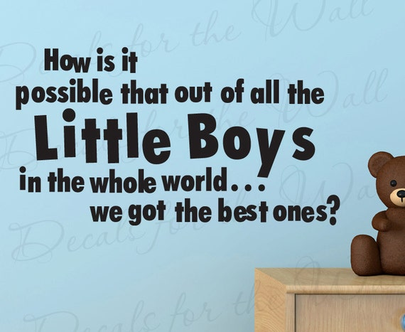 How Possible that Out All Little Boy Boy Room Kid Brothers Baby Nursery Quote Sticker Vinyl Large Wall Decal Lettering Art Decoration B31