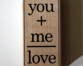 You plus Me Equals Love Rubber Stamp