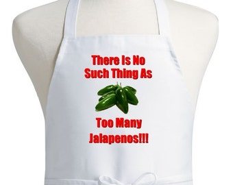 White Kitchen Apron Too Many Jalapenos Cooking Aprons