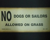 Vintage Warning Sign Thick Paper Print Reproduction No Dogs Or Sailors Virginia Beach 1940 Nostalgia Man Cave Bar Decor Gag Gift Funny Sign