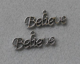 "Silver ""Believe"" saying Charms"