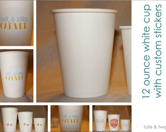 12 oz - 50 Paper Cups with Custom Label