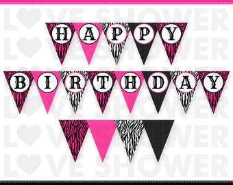 INSTANT DOWNLOAD - Diva Hot Pink Zebra Print Happy Birthday Printable Penant Banner Bunting - PDF