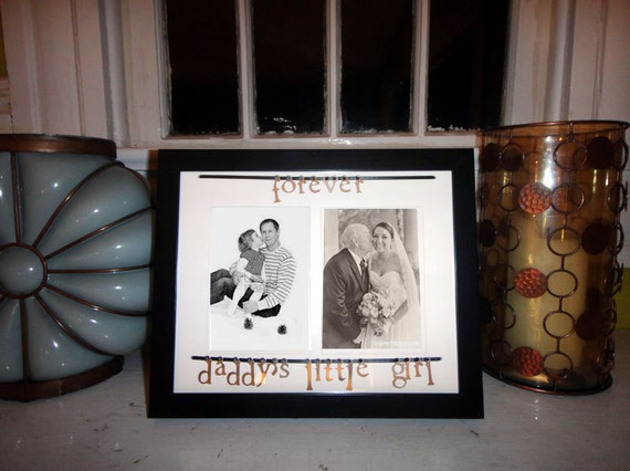 Forever Daddy S Little Girl Picture Frame And Mat