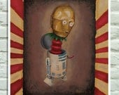 """Poster - Star wars inspired. From my original acrylics painting """"Droids circus"""", with C-3PO and R2-D2 as a jocker box"""