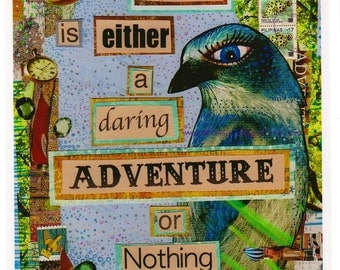 Print - Life is Either a Daring Adventure or NOTHING - Helen Keller Quote -Bird Art from Allie Kelley - 8 x 10 Print