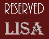 Reserved for Lisa