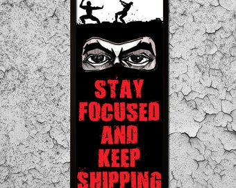 Stay Focused and Keep Shipping Framed Canvas Print (12 x 30 inch)