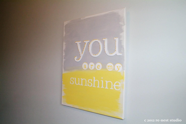You Are My Sunshine Canvas Sunshine Sign Nursery