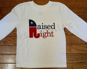 Raised Right Appliqued and Embroidered Shirt