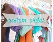 Custom Order for  Woodsie01