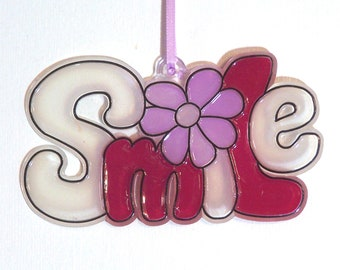 ORNAMENT - SMILE- Acrylic - Wine - Clear- Pink - Handpainted Home Decor