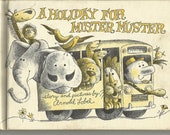 """Vintage 1963 """"A Holiday for Mister Muster"""" Hardcover Book by Arnold Lobel - Great Condition"""