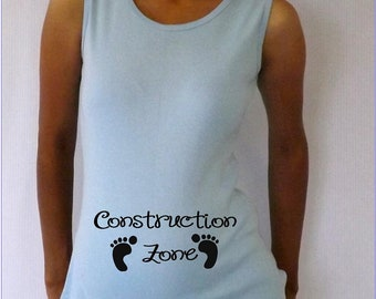 """Funny LIGHT BLUE Maternity  tank top """"Construction Zone"""" in black  Choose your Size S,M,L,XL"""