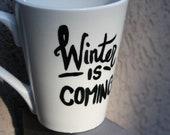 Winter is Coming Mug (Stark Motto)