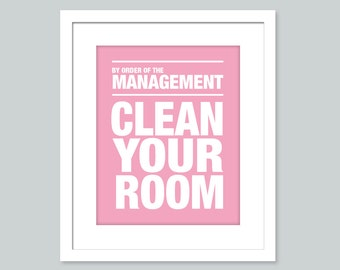 Playroom Art Print - Clean your room - 8 x 10 art print - Kids art, Children Decor, Playroom Decor