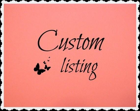 Custom listing for Katherine Gibson.