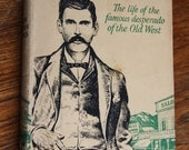 Doc Holliday  Book, John Myers Myers, 1957 first uk edition