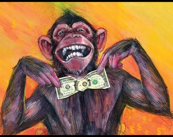 Monkey Art Print - Funny Art - Chimp Art - Gimme the Loot by Black Ink Art