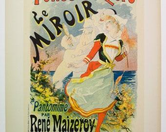 Jules Cheret, Maitres de L'Affiche Poster, French 1899, Plate No.157. Ad for LE MIROIR Pantomime at the Folies Bergere, Paris.