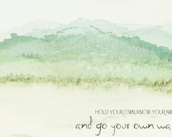 Go Your Own Way Digital Print