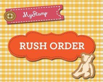 RUSH ORDER for ONE stamp order, 24-hr proof turnaround, 1-2 biz day production with priority mail (domestic orders only)