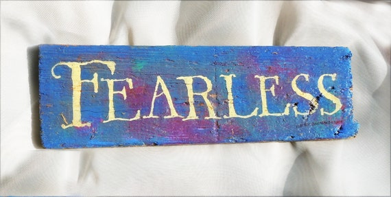 FEARLESS / word painting on driftwood from by DriftwoodJourney