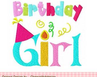"""Birthday Girl Filled Stitches Machine Embroidery Design - 4x4"""" and  5x5"""""""
