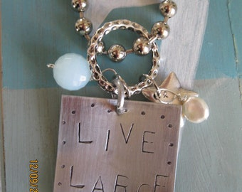 LIVE LARGE Stamped necklace
