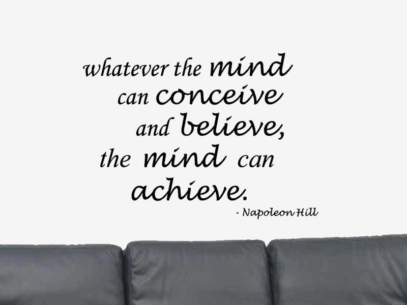 Whatever the Mind Can Conceive Wall Quote by NuovoCreations