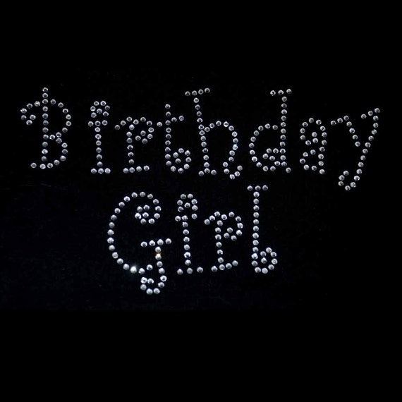 Birthday Girl Iron On Rhinestone Transfer Curlz