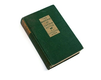 The Marriage of Captain Kettle, 1912 Green, vintage book