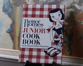 Better Homes &Gardens Junior Cookbook, Vintage Child's Cookbook, 1963, For the Beginner