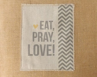 Eat Pray Love Burlap Wall Art Hanging And Sign Home Decor