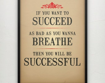 How bad do you want to be successful  - Motivational poster - Eric Thomas quote Eric Thomas print