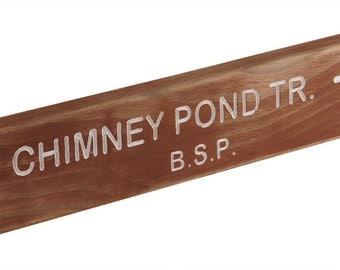 Chimney Pond Trail Sign - Baxter State Park, Maine