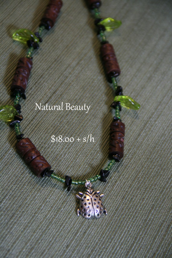 Natural Beauty, Handmade Necklace -REDUCED PRICE-