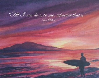 Bob Dilan famous quote beach scene  (free giftwrap option when specified)